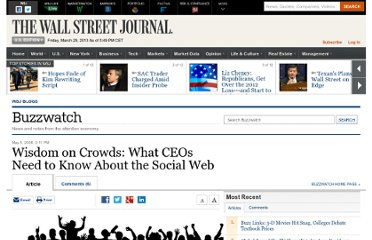 http://blogs.wsj.com/buzzwatch/2008/05/05/wisdom-on-crowds-what-ceos-need-to-know-about-the-social-web/