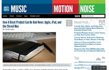 http://createdigitalmusic.com/2010/01/how-a-great-product-can-be-bad-news-apple-ipad-and-the-closed-mac/