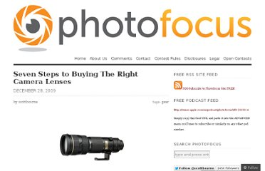http://photofocus.com/2009/12/28/seven-steps-to-buying-the-right-camera-lenses/