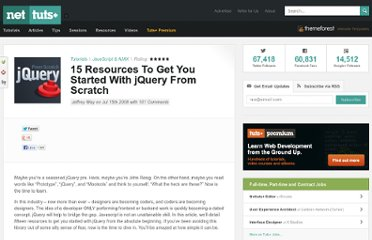 http://net.tutsplus.com/tutorials/javascript-ajax/15-resources-to-get-you-started-with-jquery-from-scratch/