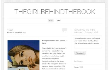 http://thegirlbehindthebook.wordpress.com/?blogsub=confirming#subscribe-blog