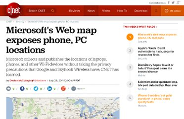 http://news.cnet.com/8301-31921_3-20085028-281/microsofts-web-map-exposes-phone-pc-locations/