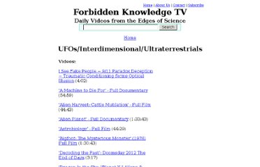 http://www.forbiddenknowledgetv.com/videos/ufosinterdimensionalultraterrestrials