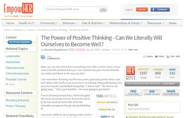 http://www.empowher.com/cancer/content/power-positive-thinking-can-we-literally-will-ourselves-become-well
