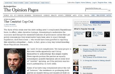 http://www.nytimes.com/2011/07/29/opinion/krugman-the-centrist-cop-out.html?_r=1&hp