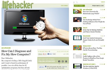 http://lifehacker.com/5825953/how-can-i-diagnose-and-fix-my-slow-computer