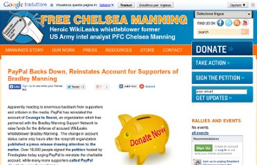 http://www.bradleymanning.org/activism/paypal-backs-down-reinstates-account-for-supporters-of-bradley-manning
