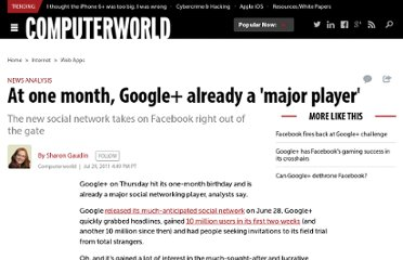 http://www.computerworld.com/s/article/9218754/At_one_month_Google_already_a_major_player_