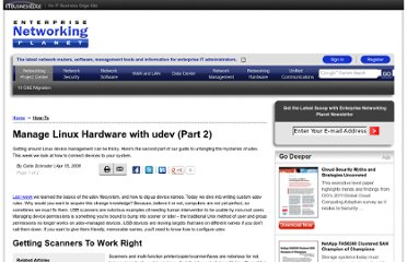 http://www.enterprisenetworkingplanet.com/netsysm/article.php/3637076/Manage-Linux-Hardware-with-udev-Part-2.htm