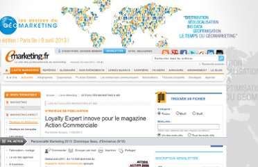 http://www.e-marketing.fr/Breves/Loyalty-Expert-innove-pour-le-magazine-Action-Commerciale-38580.htm