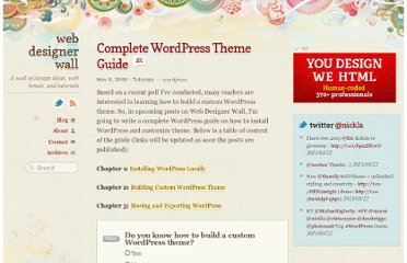 http://webdesignerwall.com/tutorials/complete-wordpress-theme-guide