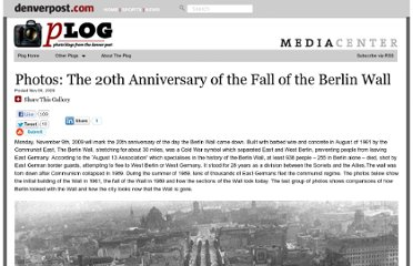 http://blogs.denverpost.com/captured/2009/11/06/the-20th-anniversary-of-the-fall-of-the-berlin-wall/558/
