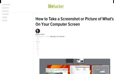 http://lifehacker.com/5825771/how-to-take-a-screenshot-or-picture-of-whats-on-your-computer-screen