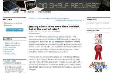 http://www.libraries.wright.edu/noshelfrequired/2011/03/24/january-ebook-sales-more-than-doubled-but-at-the-cost-of-print/