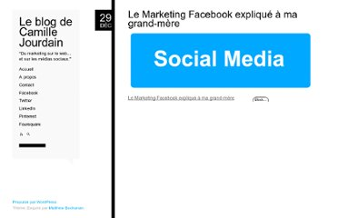 http://www.camillejourdain.fr/le-marketing-facebook-explique-a-ma-grand-mere/