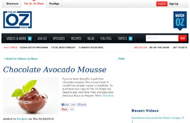 http://www.doctoroz.com/videos/chocolate-avocado-mousse