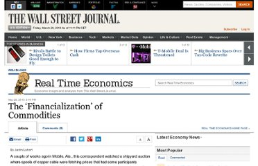 http://blogs.wsj.com/economics/2010/05/28/the-financialization-of-commodities/