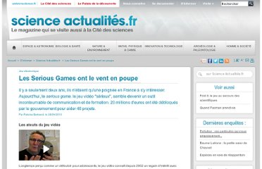 http://www.universcience.fr/fr/science-actualites/enquete-as/wl/1248100301830/les-serious-games-ont-le-vent-en-poupe/