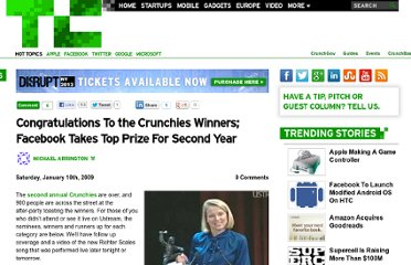 http://techcrunch.com/2009/01/10/congratulations-to-the-crunchies-winners-facebook-takes-top-prize-for-second-year/