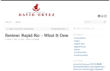 http://davidortez.com/2011/07/13/review-rapid-ric-whut-it-dew/