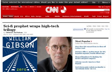 http://www.cnn.com/2011/LIVING/07/31/william.gibson/index.html