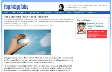 http://www.psychologytoday.com/articles/200405/the-surprising-truth-about-addiction