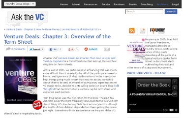 http://www.askthevc.com/wp/archives/2011/07/venture-deals-chapter-3-overview-of-the-term-sheet.html
