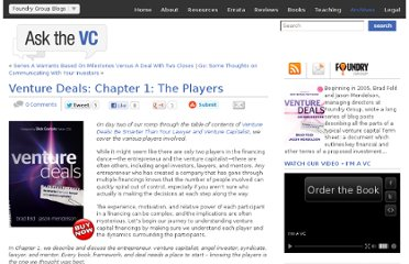 http://www.askthevc.com/wp/archives/2011/07/venture-deals-chapter-1-the-players.html