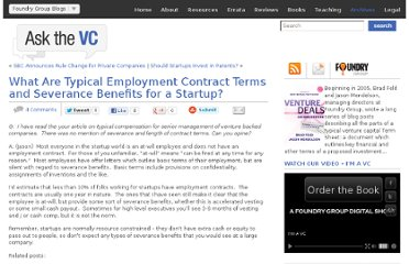 http://www.askthevc.com/wp/archives/2007/11/what-are-typical-employment-contract-terms-and-severance-benefits-for-a-startup.html