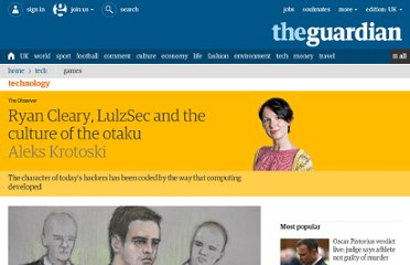 http://www.guardian.co.uk/technology/2011/jun/26/ryan-cleary-lulzsec-otaku
