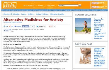 http://health.howstuffworks.com/wellness/natural-medicine/alternative/alternative-medicines-for-anxiety.htm