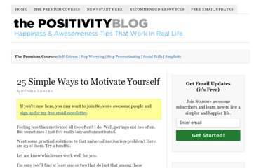 http://www.positivityblog.com/index.php/2007/06/13/25-simple-ways-to-motivate-yourself/