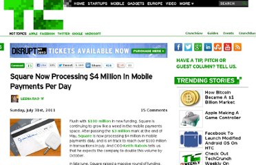 http://techcrunch.com/2011/07/31/square-now-processing-4-million-in-mobile-payments-per-day/