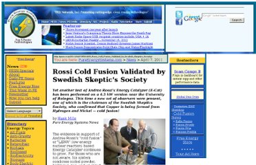 http://pesn.com/2011/04/07/9501805_Rossi_Cold_Fusion_Validated_by_Swedish_Skeptics_Society/