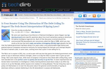 http://www.techdirt.com/articles/20110728/10111515298/is-your-senator-using-distraction-debt-ceiling-to-support-feds-secret-interpretation-spying-laws.shtml