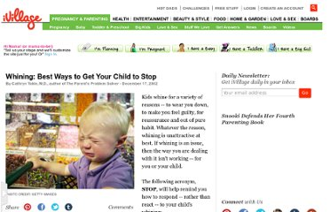 http://www.ivillage.com/whining-best-ways-get-your-child-stop-0/6-a-144273