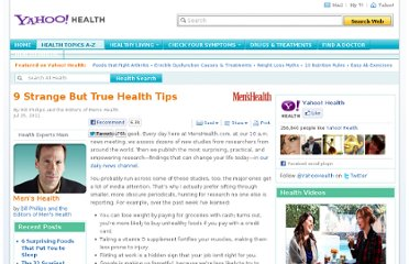http://health.yahoo.net/experts/menshealth/9-strange-but-true-health-tips
