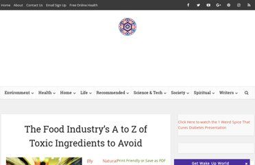 http://wakeup-world.com/2011/08/01/the-food-industrys-a-to-z-of-toxic-ingredients-to-avoid/
