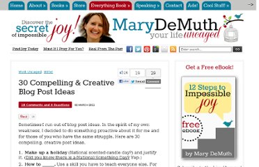 http://www.marydemuth.com/2011/03/30-compelling-blog-post-ideas/
