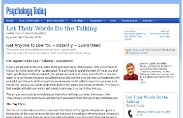 http://www.psychologytoday.com/blog/let-their-words-do-the-talking/201107/get-anyone-you-instantly-guaranteed-1