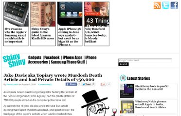 http://www.shinyshiny.tv/2011/08/jake-davis-aka-topiary-wrote-murdoch-death-article-had-private-details-of-750000.html