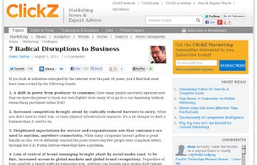 http://www.clickz.com/clickz/column/2098072/radical-disruptions-business