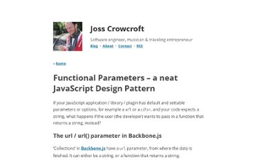 http://www.josscrowcroft.com/2011/code/functional-parameters-a-neat-javascript-design-pattern/