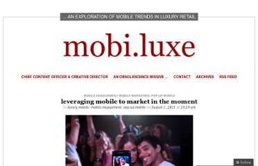 http://mobiluxe.wordpress.com/2011/08/01/leveraging-mobile-to-market-in-the-moment/