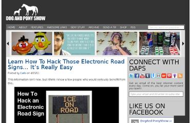 http://dogandponyshowwebsite.com/learn-how-to-hack-those-electronic-road-signs-its-really-easy-0/