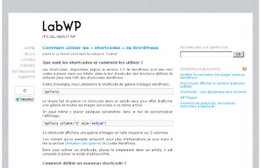 http://labwp.com/developpement-wordpress/comment-utiliser-les-shortcodes-de-wordpress