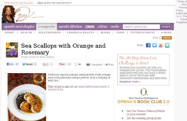 http://www.oprah.com/food/Sea-Scallops-with-Orange-and-Rosemary