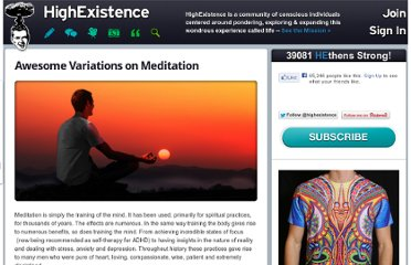 http://www.highexistence.com/awesome-variations-on-meditation/