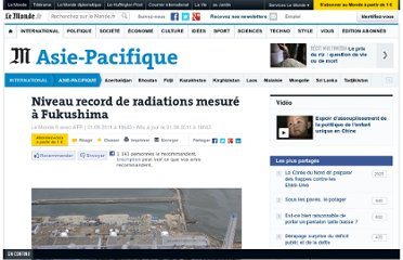 http://www.lemonde.fr/asie-pacifique/article/2011/08/01/niveau-record-de-radiations-mesure-a-fukushima_1555109_3216.html#xtor=AL-32280270