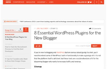 http://thenextweb.com/dd/2011/05/25/8-essential-wordpress-plugins-for-the-new-blogger/